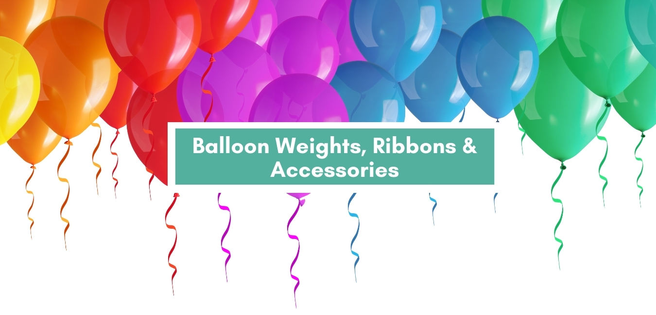 Balloon Weights, Ribbons & Accessories